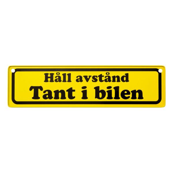 Tant i Bilen - Bilskylt / Skylt - 26 x 7 cm