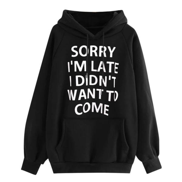 Kvinnor Slogan Hoodies Sweatshirt Hooded Blouse Pullover Jumper Black S