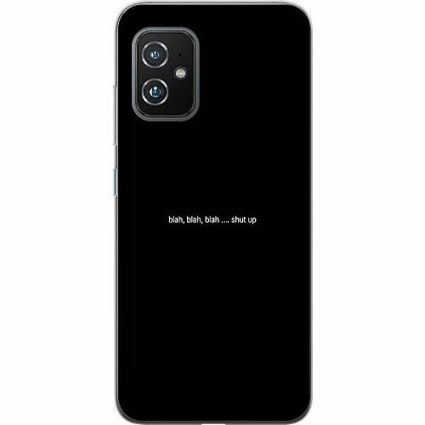 Asus Zenfone 8 TPU Mobilskal shut up