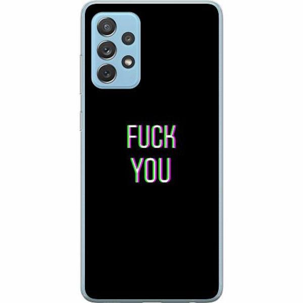 Samsung Galaxy A72 5G Mjukt skal - FUCK YOU *