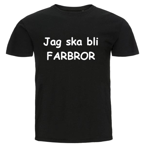 T-shirt - Jag ska bli farbror Black 3XL